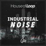 Industrial Noise & EFX (Sample Pack WAV)