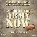 You're In The Army Now (The Remixes)