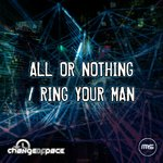 All Or Nothing/Ring Your Man