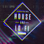 Loopmasters: House & Lo-Fi (Sample Pack WAV/APPLE/LIVE/REASON)