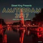 Street King Presents Amsterdam 2017