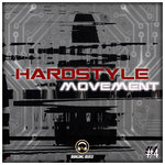 Hardstyle Movement #4