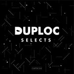 DUPLOC Selects - Chapter One