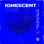 Ignescent 036