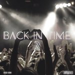 Back In Time Vol 2