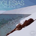 Love Juice EP