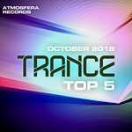 Atmosfera Records: Trance Top 5 October 2018