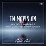 I'm Movin On (Remixes)