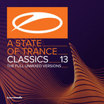 A State Of Trance Classics, Vol 13 (The Full Unmixed Versions)