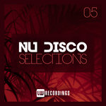 Nu-Disco Selections Vol 05