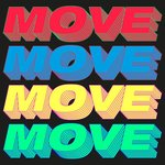Move (Time To Get Loose) (Remixes)