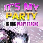 It's My Party: 16 NRG Party Tracks