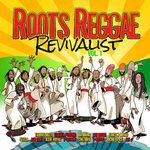Roots Reggae Revivalist Vol 1