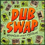 Dub Swap