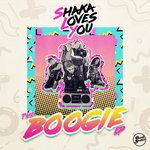 Shaka Loves You: Boogie EP