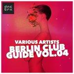 Berlin Club Guide Vol 04 (unmixed tracks)