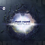 Donk Squad: Miracle