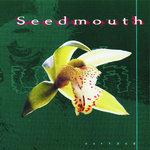 Seedmouth
