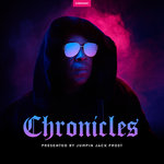 Chronicles: Presented By Jumpin Jack Frost (unmixed tracks)