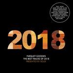 Parquet Goodies 2018 - Presents By Solee