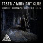 Taser/Midnight Club