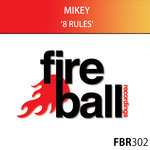Mikey: 8 Rules