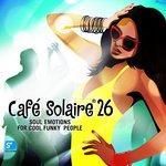 Cafe Solaire Vol 26