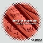 Don't Let Music Die