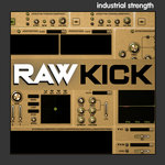 Industrial Strength Records: Raw Kick (Sample Pack Raw Presets)
