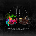 Various: Stylss Loves You/Volume 3 (Collab Edition)
