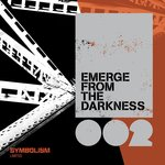 Emerge From The Darkness