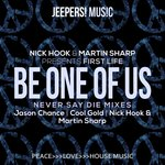 Be One Of Us (Never Say Die Mixes)