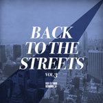 Back To The Streets Vol 3