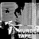 Murder Tape