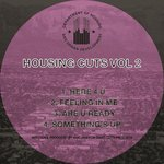 Housing Cuts Vol 2
