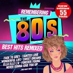 Remembering The 80s/Best Hits Remixed