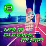 Your Running Music Vol 12