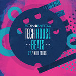MIDI Focus: Tech House Beats (Sample Pack MIDI/LIVE/MASCHINE)