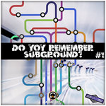 Do You Remember Subground? #1
