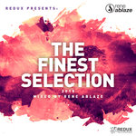 Redux Presents/The Finest Selection 2018 Mixed By Rene Ablaze