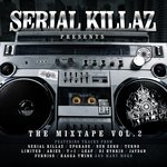 Serial Killaz Presents: The Mixtape Volume 2