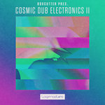 Cosmic Dub Electronics 2 (Sample Pack WAV/APPLE/LIVE)