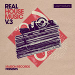 Maison Records: Real House Music Vol 3 (Sample Pack WAV/APPLE/LIVE/REASON)