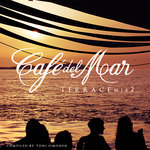 Cafe Del Mar - Terrace Mix 2