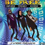 Be Free (J Vibe Remix)