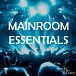 Mainroom Essentials