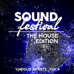 Sound Festival (The House Edition) Vol 4