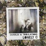 Charles & Tribulations (Explicit)