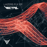 Lazers Fly EP