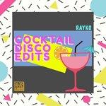 Cocktail Disco Edits